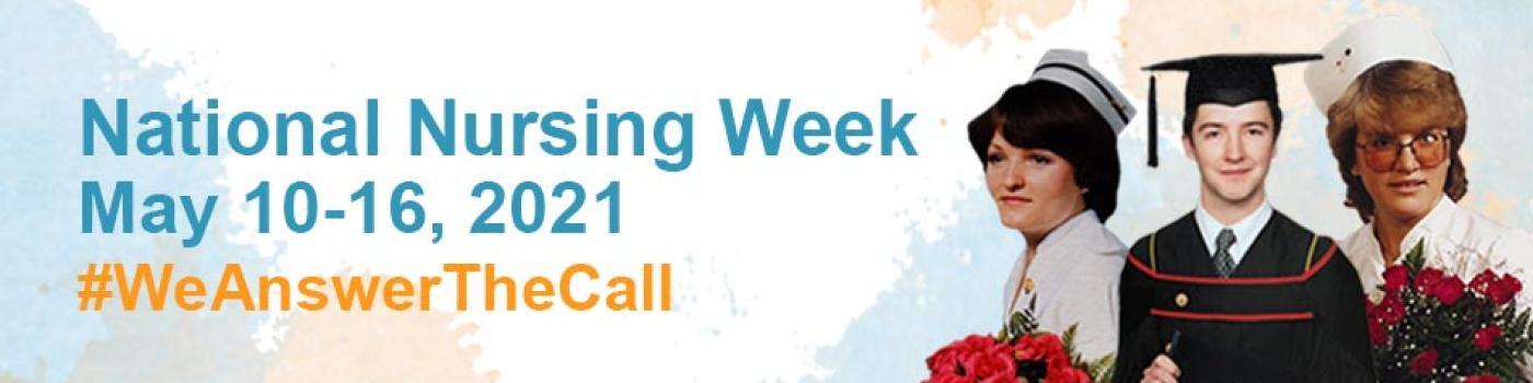 Celebrating National Nurses week graphic