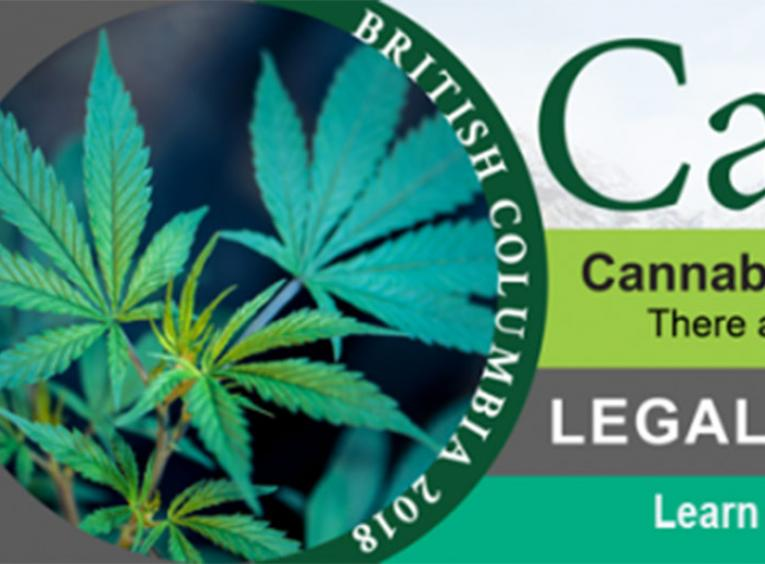 Cannabis legalization banner for British Columbia 2018