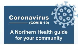 A graphic for Coronavirus: A Northern Health guide for your community