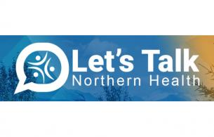 A graphic for Let's Talk Northern Health.