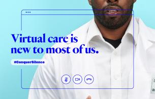 "Text that says ""Virtual care is new to most of us"" overlaid on an image of a man."